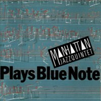 Purchase Manhattan Jazz Quintet - Plays Blue Note
