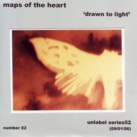 Purchase Maps Of The Heart - Drawn to Light