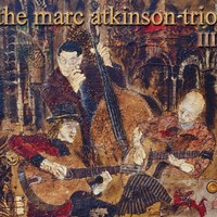 Purchase Marc Atkinson Trio - III