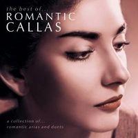Purchase Maria Callas - The Best Of Romantic Callas
