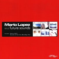 Purchase Mario Lopez - Future Sounds (Best Of 99-05)