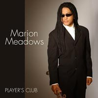 Purchase Marion Meadows - Player\'s Club