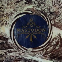 Purchase Mastodon - Call Of Mastodon