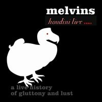 Purchase Melvins - Houdini Live 2005 - A Live History Of Gluttony And Lust
