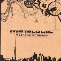 Purchase Metalogic - Magnetic Influence