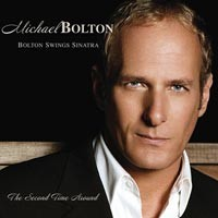 Purchase Michael Bolton - Bolton Swings Sinatra: The Second Time Around
