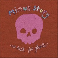Purchase Minus Story - No Rest For Ghosts