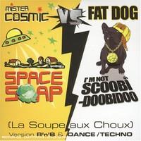 Purchase Mister Cosmic - La Soupe Aux Choux (& Fat Dog)