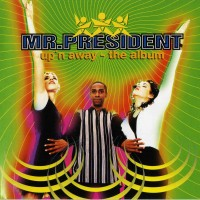 Purchase Mr. President - Up\'n Away - The Album