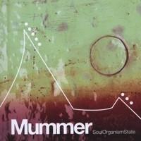 Purchase Mummer - SoulOrganismState