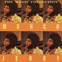 Purchase Mungo Jerry - The Magic Collection