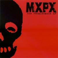 Purchase MXPX - The Renaissance (EP)