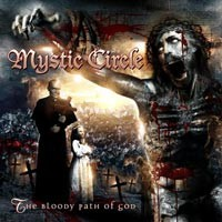 Purchase Mystic Circle - The Bloody Path Of God
