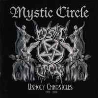 Purchase Mystic Circle - Unholy Chronicles 1992-2004