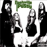 Purchase Nashville Pussy - Say Something Nasty