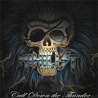 Purchase Nihilist - Call Down The Thunder