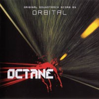 Purchase Orbital - Octane (Original Soundtrack Score by Orbital)