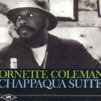 Purchase Ornette Coleman - Chappaqua Suite
