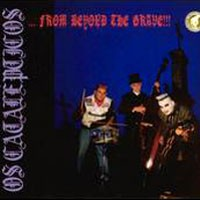 Purchase Os Catalepticos - From Beyond The Grave