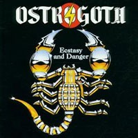 Purchase Ostrogoth - Ecstasy And Danger
