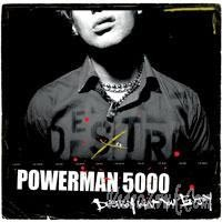 Purchase Powerman 5000 - Destroy What You Enjoy