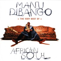 Purchase Manu Dibango - African Soul The very Best Of