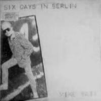 Purchase Mike Batt - Six days in Berlin