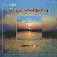 Purchase Mind over Matter - Indian Meditation