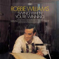 Purchase Robbie Williams - Swing When You're Winning