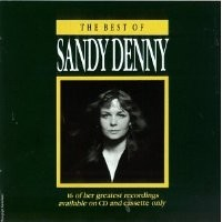 Purchase Sandy Denny - The Best Of Sandy Denny
