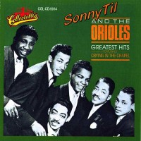 Purchase Sonny Til & The Orioles - Greatest Hits