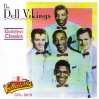 Purchase The Del Vikings - Golden Classics