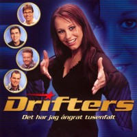 Purchase The Drifters - Det Har Jag Ångrat Tusenfalt