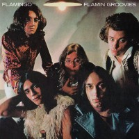 Purchase The Flamin' Groovies - Flamingo