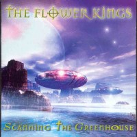 Purchase The Flower Kings - Scanning the Greenhouse-1998