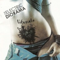 Purchase The Electric Diorama - Lifemale