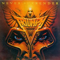 Purchase Triumph - Never Surrender [Original master]