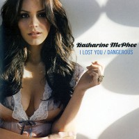 Purchase Katharine Mcphee - I Lost You / Dangerous (CDS)