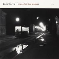Purchase Louis Sclavis - L'imparfait Des Langues
