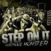 Purchase Step On It - Allschool Monster