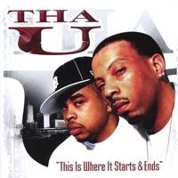 Purchase Tha U - This Is Where It Starts & Ends
