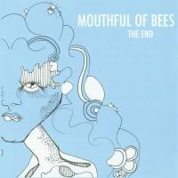 Purchase Mouthful Of Bees - The End