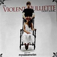 Purchase My Cubic Emotion - Its Violent Julliette, Dont Look... (EP)