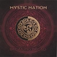 Purchase Mystic Nation - Breaking Bread