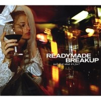 Purchase Readymade Breakup - Isn't That What It's For?