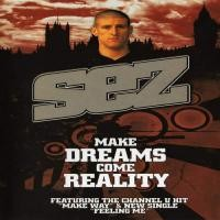 Purchase Sez - Make Dreams Come Reality (Bootleg)
