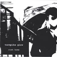 Purchase turnpike glow - rush home