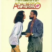 Purchase Adalberto y su Son - Y que tu quieres que te den