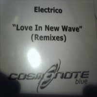 Purchase Electrico - Love In New Wave (Remixes Incl
