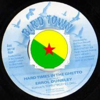 Purchase Errol Dunkley - Hard Times In The Ghetto-RETAiL VLS